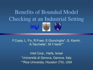 Benefits of Bounded Model Checking at an Industrial Setting