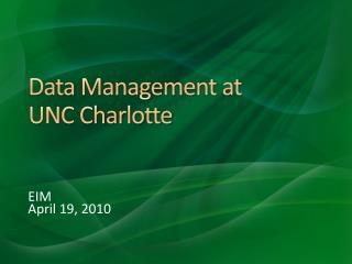 Data Management at UNC Charlotte