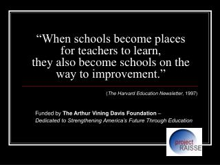 When schools become places for teachers to learn,  they also become schools on the way to improvement.