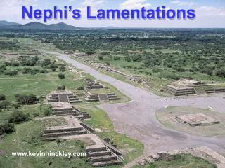 Nephi s Lamentations