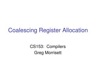 Coalescing Register Allocation