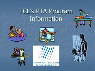 TCL s PTA Program Information