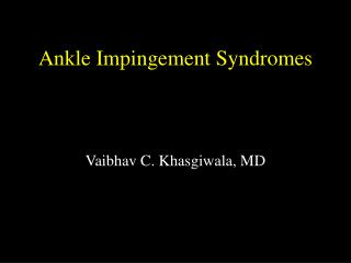 Ankle Impingement Syndromes