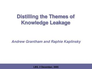 Distilling the Themes of Knowledge Leakage
