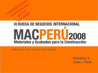 Organizado por: Promper        Exportaciones     Con el apoyo de: C mara Peruana      de la Construcci n -     CAPECO.