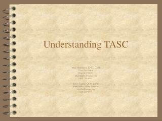 Understanding TASC