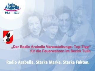 Der Radio Arabella Veranstaltungs- Top Tipp   f r die Feuerwehren im Bezirk Tulln