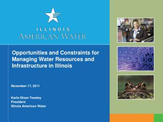 Opportunities and Constraints for Managing Water Resources and Infrastructure in Illinois