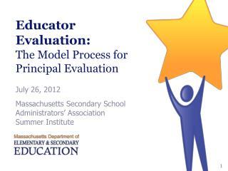 Educator Evaluation: The Model Process for Principal Evaluation