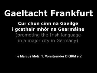 Gaeltacht Frankfurt