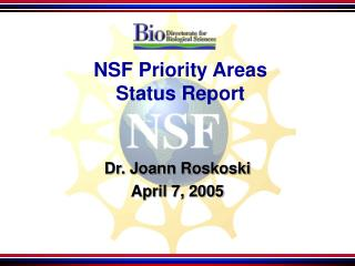 NSF Priority Areas  Status Report