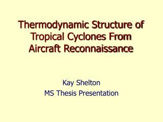 Kay Shelton MS Thesis Presentation