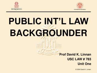 PUBLIC INT L LAW BACKGROUNDER