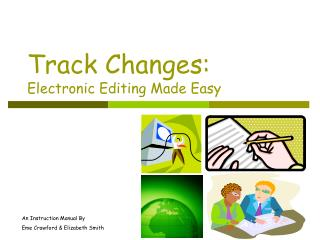 Track Changes: Electronic Editing Made Easy