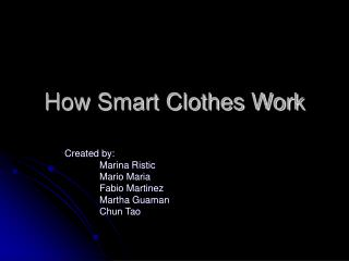 How Smart Clothes Work