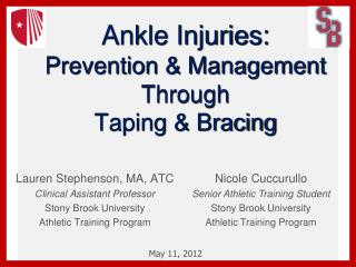Ankle Injuries: Prevention  Management Through Taping  Bracing