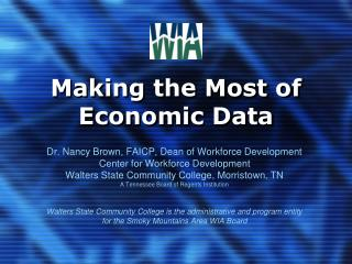 Making the Most of Economic Data