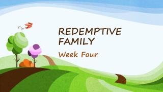Building Redemptive Relationships