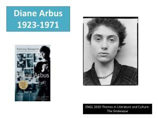 Diane Arbus  1923-1971