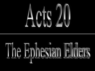 The Ephesian Elders