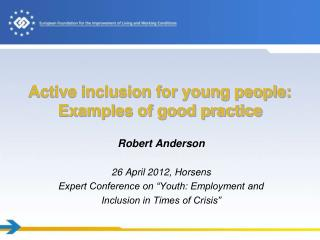 Active inclusion for young people: Examples of good practice