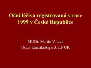 Ocn  l civa registrovan  v roce 1999 v Cesk  Republice