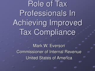 Role of Tax Professionals In Achieving Improved Tax Compliance
