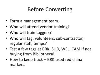 Before Converting