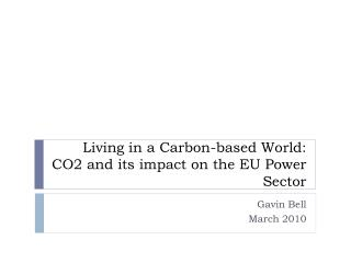 Living in a Carbon-based World: CO2 and its impact on the EU Power Sector