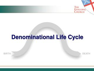Denominational Life Cycle