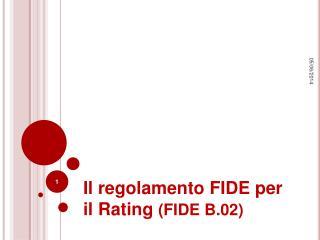 Il regolamento FIDE per il Rating FIDE B.02