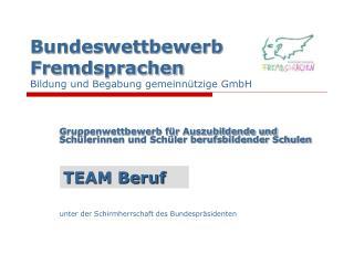 Bundeswettbewerb Fremdsprachen Bildung und Begabung gemeinn tzige GmbH