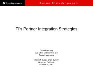 TI s Partner Integration Strategies