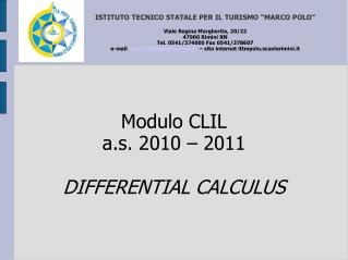 Modulo CLIL a.s. 2010   2011  DIFFERENTIAL CALCULUS