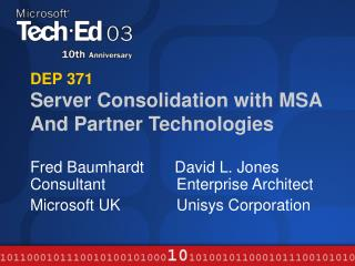 DEP 371 Server Consolidation with MSA And Partner Technologies