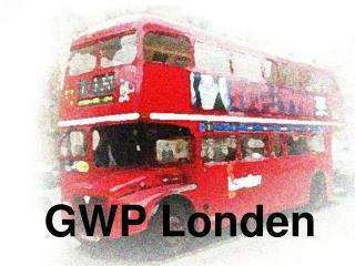 GWP Londen
