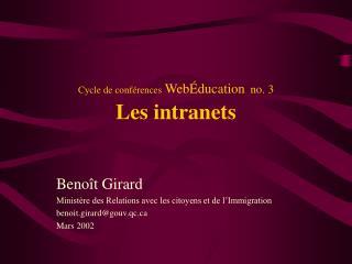 Cycle de conf rences Web ducation no. 3 Les intranets