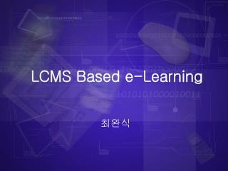 LCMS Based e-Learning