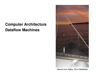 Computer Architecture Dataflow Machines