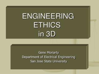 ENGINEERING ETHICS  in 3D