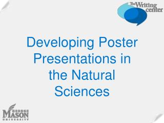 Developing Poster Presentations in the Natural Sciences