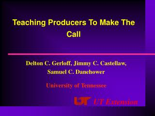Teaching Producers To Make The Call