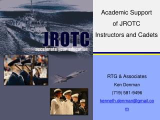 Academic Support  of JROTC  Instructors and Cadets