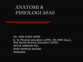 Anatomi & Fisiologi Asas