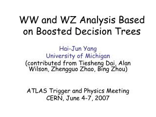 WW and WZ Analysis Based on Boosted Decision Trees