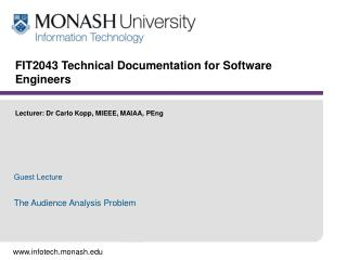 FIT2043 Technical Documentation for Software Engineers    Lecturer: Dr Carlo Kopp, MIEEE, MAIAA, PEng