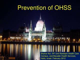 Prevention of OHSS