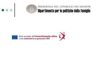 2012 - Anno europeo per linvecchiamento attivo e la solidariet  tra le generazioni