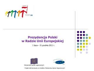 Prezydencja Polski  w Radzie Unii Europejskiej