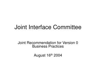 Joint Interface Committee